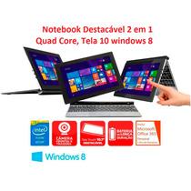 Notebok Destacável 2 Em 1 Quad Core 1.8ghztela 10 Windows 8