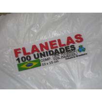 Flanelas Pacote 100 Unidades 10 X 15 Alta Qualidade Branca