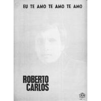 Roberto Carlos Partitura Original Eu Te Amo Te Amo Te Amo
