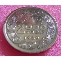 Moeda 2.000 Reis - De 1939 Brasil - Excelente Estado