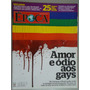 Revista Época Nº 668 - Amor E Ódio Aos Gays