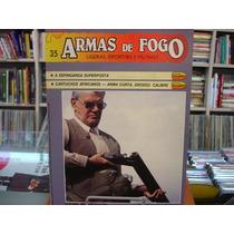 Revista / Fascículo - Armas De Fogo Nº35