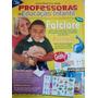 Guia Prático Para Professoras De Ed. Infantil Ed. De Agosto