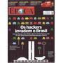 Época Nº 684 27 Junho 2011 Os Hackers Invadem O Brasil