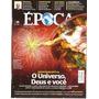 Revista Época Nº 738 Julho De 2012 O Universo, Deus E Você