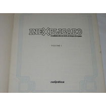 Inexplicado - Volume 1 - 1985 - Rio Gráfica - Sem Capa