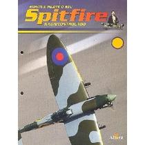 Monte Seu Spitfire Rc - Planeta Deagostini - Varias Ediçoes