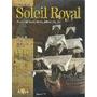Construa Soleil Royal - Planeta Deagostini - Varias Ediçoes