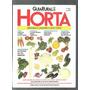 Guia Rural Horta Revista Verduras E Legumes O Ano Todo - D9
