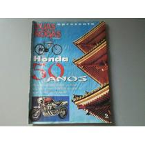 Revista Duas Rodas. Honda 50 Anos.