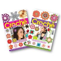 Kit Com 2 Revistas - Crochê Flores 60 Modelos - Artesanato