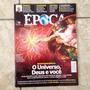 Frete + Revista Época 9 Julho 2012 0 Universo, Deus E Você