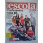 Nova Escola #259 Ano 2013 Professores Nota 10