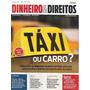 Dinheiro E Direitos 49 Abril-maio 2014 - Táxi Ou Carro?