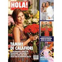 Hola: Tammy Di Calafiori / Adriana Garambone / Claudia Raia