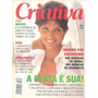Crativa: Fernanda Lessa / Cintia Benini / Isabel Fillardis