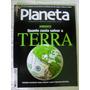 Revista Planeta Nº 436 - Quanto Custa Salvar A Terra
