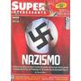 Super Interessante: Nazismo / Fundamentalismo / Hidrogênio