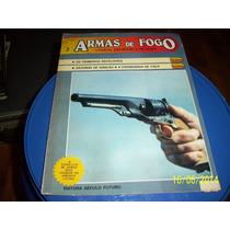 Revista Século Futuro - Armas De Fogo