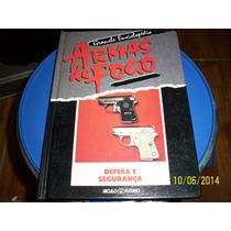 Enciclopédia De Armas De Fogo - Defesa E Segurança