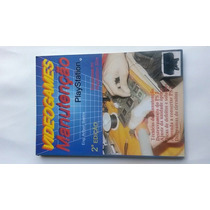 Livro Manutenção De Videogame Sony Playstation