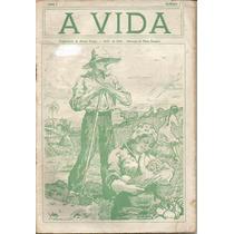 Revista A Vida - Anno 1 - Nº 1 - Abril De 1920 - Raridade!
