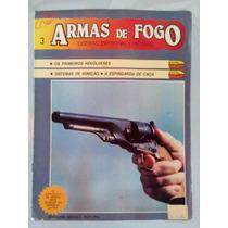 Revista Armas De Fogo, Ligeiras, Esportivas E Militares