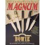 Revista De Armas - Magnum Especial - A Faca Bowie