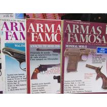 Armas Famosas - Valor Por Fascículo