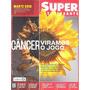 Super Interessante: Câncer / Escalada Do Everest / Marte