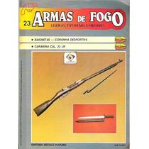 Armas De Fogo - Ligeiras Esportivas E Militares - Fasc. 23