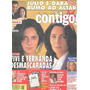 Contigo: Christiane Torloni / Betty Faria / Claudia Ohana
