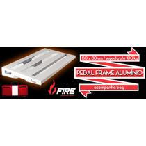 Pedal Frame Fire Alumínio - Brinde Uma Fonte Power Bridge 9v