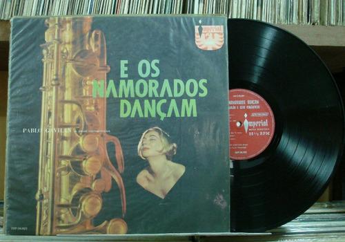 Pablo Gavilan Seus Românticos Namorados Dançam - Lp Imperial
