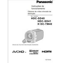 Manual Em Português Panasonic Hdc-sd41 Sd40 E Hdc-tm40.
