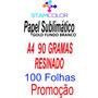 Papel Sublimatico, A4 90g Fundo Branco, Pacote 100 Folhas P7
