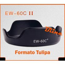 Parasol 58mm Ew-60c Tulipa Canon 18-55mm T2i T3i T4i T5i T3