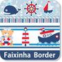 Adesivo Border Faixa Urso Ursinho Marinheiro Borboletas