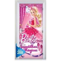 Adesivo 123 Porta Barbie Sapatilhas Magicas Fadas Princesa