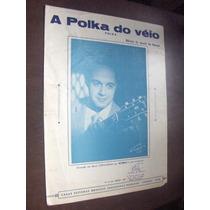 Partitura A Polka Do Véio Betinho 1955