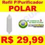 Filtro Refil Purificador De Agua Polar