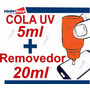Kit Cola Uv + Removedor Uv Celular Vidro Adesivo Touch Lcd!!