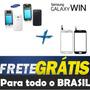Kit Tela Touch + Carcaca Galaxy Win Duos I8552 I8552b Frete