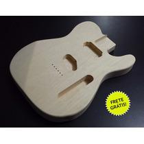 Corpo De Guitarra Mod Telecaster Marupá Hs!