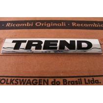 Emblema Trend Nova Saveiro (g5) - Original Vw Novo !