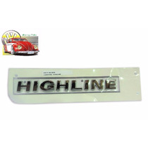 Emblema Highline Porta Fox/saveiro/voyage/gol - Original Vw