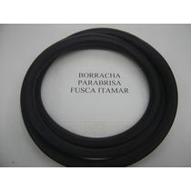 Fusca Itamar Borracha Parabrisa Mod Original