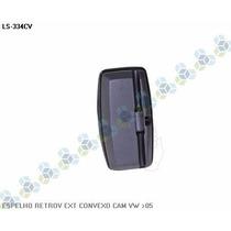 Retrovisor Externo Convexo Caminhão Vw 2005 - Ls