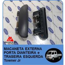 Macaneta Externa Porta Dianteira/traseira Esquerda Towner Jr