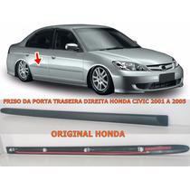 Friso Porta Tras.direita Honda Civic 01 2002 2003 2004 2005